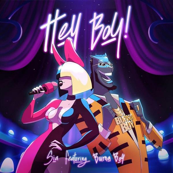 Sia – Hey Boy Ft. Burna Boy