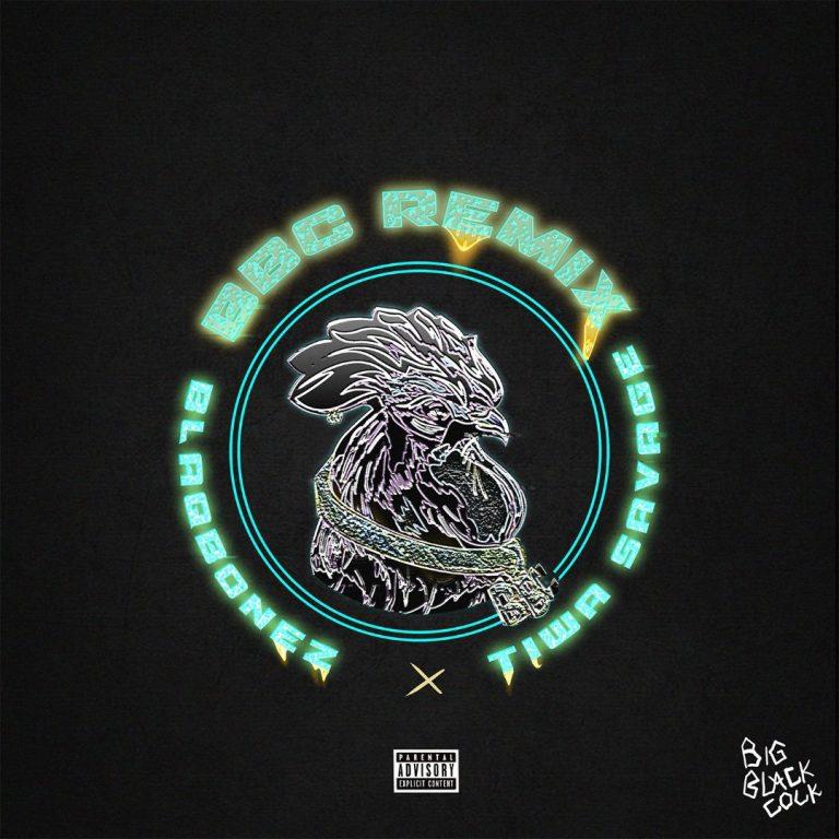 Blaqbonez – BBC (Remix) ft. Tiwa Savage