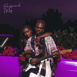 CKay – Boyfriend (Full EP)