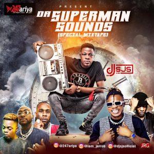 Download Mixtape: DJ SJS – Da Superman Sounds Mix