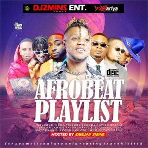 Download Mixtape: 247ariya x DJ 2mins – Afrobeat Playlist Mix