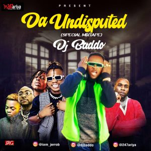 Download Mixtape: DJ Baddo – Da Undisputed (Special Mix)