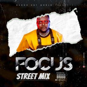 Download Mixtape: DJ Baddo – Focus Street Mix