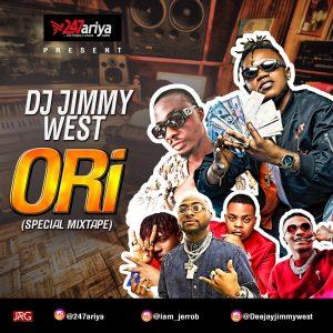 Download Mixtape: DJ Jimmy West – Ori (Special Mix)