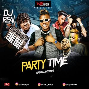Download Mixtape: DJ Real – Party Time (Special Mix)