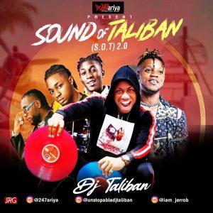 Download Music: DJ Taliban – S.O.T (Sounds Of Taliban) 2.0
