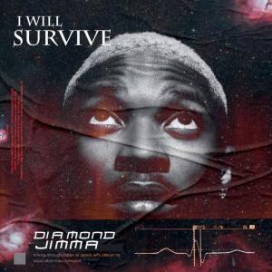 Download Music: Diamond Jimma – I Will Survive