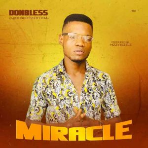 Download Music: Donbless – Miracle