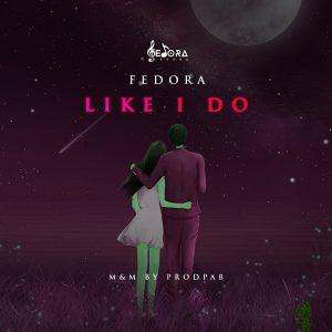 Download Music: Fedora – Like I Do