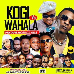 Download Mixtape: DJ Kels – Kogi Vs No Wahala Mix