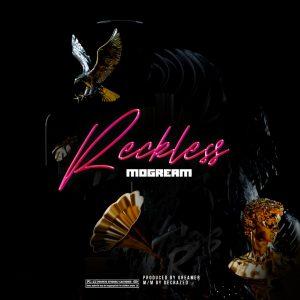 Download Music: Mogream – Reckless