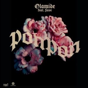 Download Music: Olamide – PonPon Ft. Fave