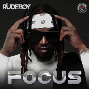 Download Music: RudeBoy – Focus