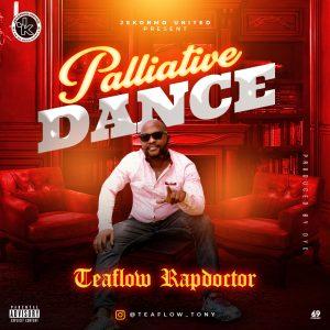 Teaflow Rapdoctor - Palliative Dance