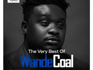 DJ Kels - Best Of Wande Coal Mix