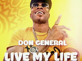 Don General - Live My Life